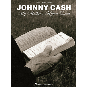 Johnny Cash - My Mother's Hymn Book