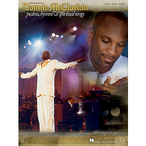 Donnie McClurkin - Selection from Psalms, Hymns &amp; Spiritual Songs