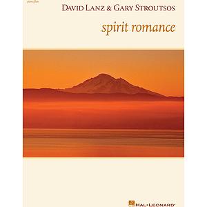 David Lanz & Gary Stroutsos - Spirit Romance