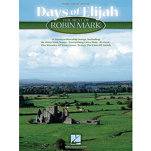 Days of Elijah - The Best of Robin Mark
