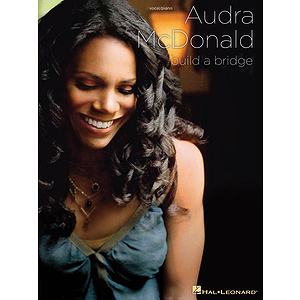 Audra McDonald -¦Build a Bridge