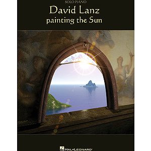 David Lanz - Painting the Sun