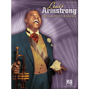 Louis Armstrong - Original Keys for Singers