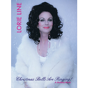Lorie Line - Christmas Bells Are Ringing!