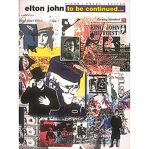 Elton John - To Be Continued