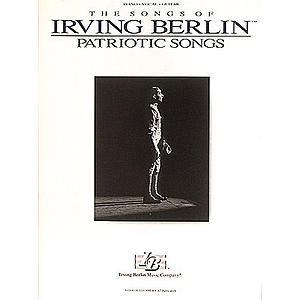 Irving Berlin - Patriotic Songs