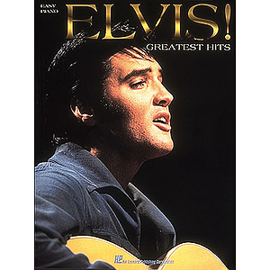 Elvis! - Greatest Hits for Easy Piano