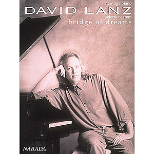 David Lanz - Bridge of Dreams