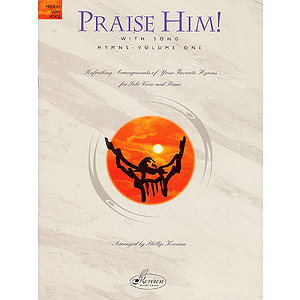 Praise Him! with Song