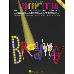 The Best Broadway Songs Ever - 4th Edition