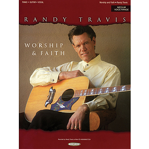 Randy Travis - Worship & Faith