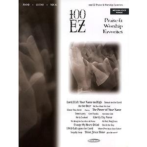 100 EZ Praise & Worship Favorites