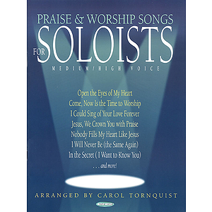 Praise & Worship Songs for Soloists