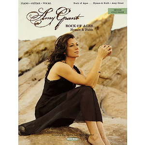 Amy Grant - Rock of Ages... Hymns &amp; Faith