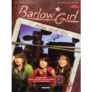 Barlow Girl - Another Journal Entry
