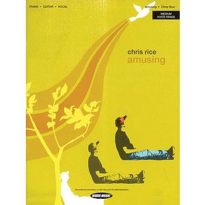 Chris Rice - Amusing