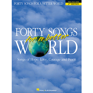 Forty Songs for a Better World - 2nd Edition