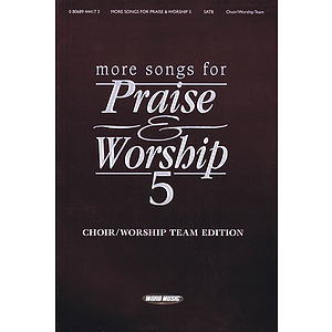 More Songs for Praise & Worship - Volume 5
