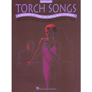 Torch Songs for Easy Piano