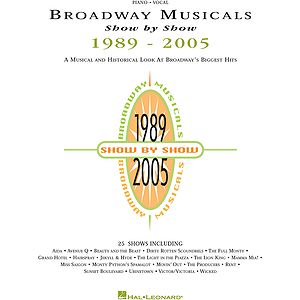 Broadway Musicals Show by Show, 1989-2005
