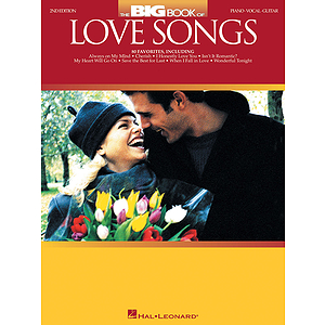 The Big Book of Love Songs - 2nd Edition