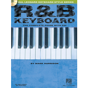R&B Keyboard - The Complete Guide with CD!