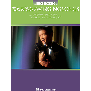 The Big Book of '50s & '60s Swinging Songs
