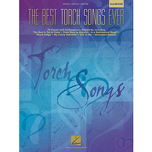 The Best Torch Songs Ever - 2nd Edition