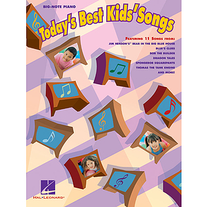 Today&#039;s Best Kids&#039; Songs