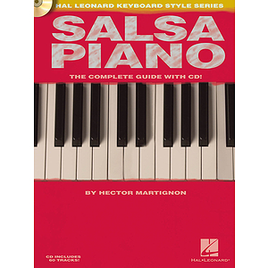 Salsa Piano - The Complete Guide with CD!