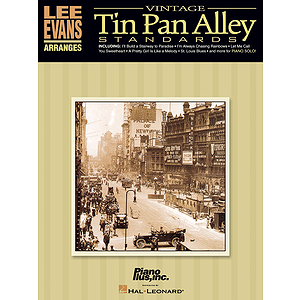 Lee Evans Arranges Vintage Tin Pan Alley Standards