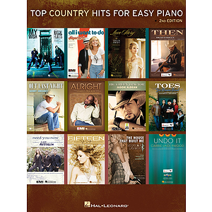 Top Country Hits for Easy Piano - 2nd Edition