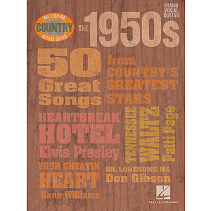 The 1950s - Country Decade Series