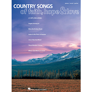Country Songs of Faith, Hope & Love