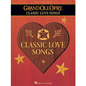 The Grand Ole Opry - Classic Love Songs