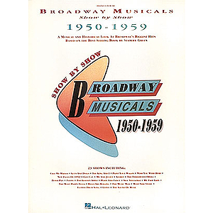 Broadway Musicals Show by Show, 1950-1959
