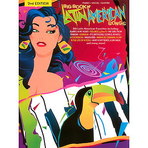 Big Book Of Latin American Songs