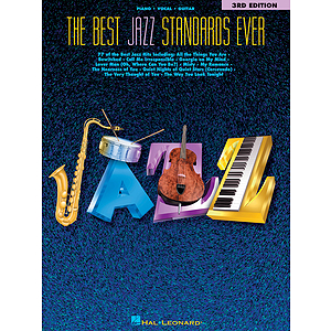 The Best Jazz Standards Ever - 3rd Edition