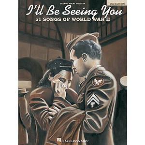 I'll Be Seeing You - 2nd Edition