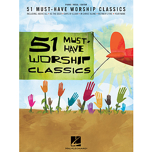 51 Must-Have Worship Classics