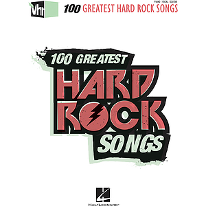 VH1's 100 Greatest Hard Rock Songs