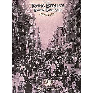 Irving Berlin - Lower East Side SongBook