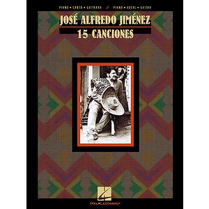 José Alfredo Jiménez: 15 Canciones