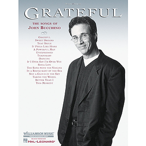Grateful - The Songs of John Bucchino