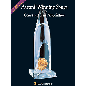 Award-Winning Songs of the Country Music Association 1997-2008 - Updated Edition