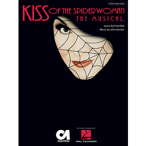 Kiss of the Spider Woman: The Musical