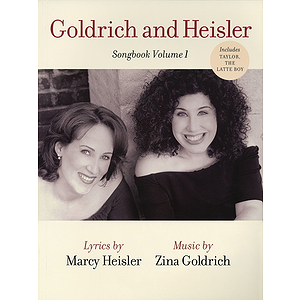 Goldrich and Heisler - Songbook, Volume 1