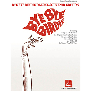 Bye Bye Birdie - Deluxe Souvenir Edition