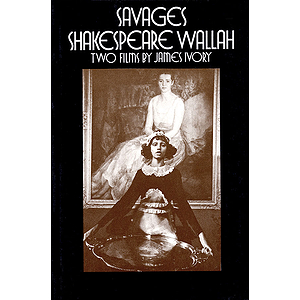 Savages/Shakespeare Wallah