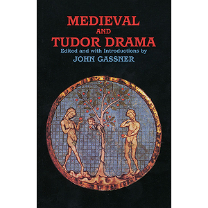Medieval and Tudor Drama